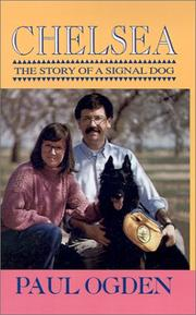 CHELSEA: The Story of a Signal Dog by Paul Ogden