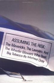 ASSUMING THE RISK by Michael Orey
