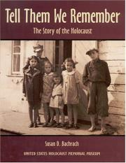 TELL THEM WE REMEMBER by Susan D. Bachrach