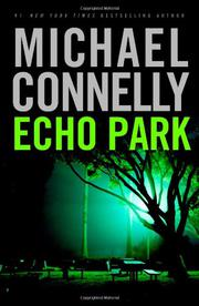 ECHO PARK by Michael Connelly