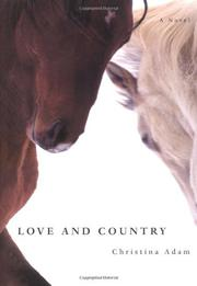 LOVE AND COUNTRY by Christina Adam