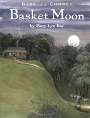 BASKET MOON by Mary Lyn Ray