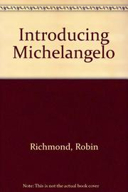 INTRODUCING MICHELANGELO by Robin Richmond