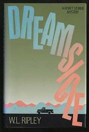 DREAMSICLE by W.L. Ripley