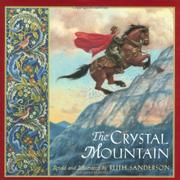 THE CRYSTAL MOUNTAIN by Ruth Sanderson