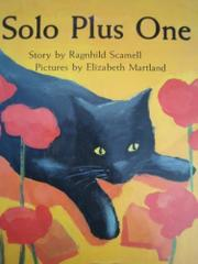 SOLO PLUS ONE by Ragnhild Scamell