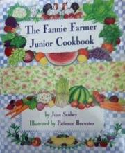 THE FANNIE FARMER JUNIOR COOKBOOK, Rev. ed. by Joan Scobey