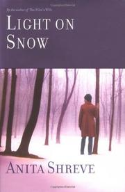 LIGHT ON SNOW by Anita Shreve