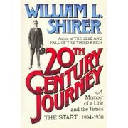 20TH CENTURY JOURNEY by William L. Shirer