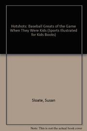 HOTSHOTS BASEBALL by Susan Sloate