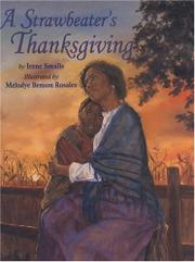 A STRAWBEATER'S THANKSGIVING by Irene Smalls
