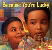 Book Cover for BECAUSE YOU'RE LUCKY