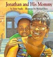 JONATHAN AND HIS MOMMY by Irene Smalls-Hector