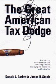 THE GREAT AMERICAN TAX DODGE by Donald L. Barlett