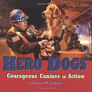 HERO DOGS by Donna M. Jackson