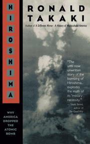 HIROSHIMA: Why America Dropped the Atomic Bomb by Ronald Takaki