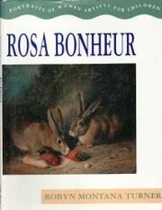 ROSA BONHEUR by Robyn Montana Turner