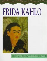 FRIDA KAHLO by Robyn Montana Turner