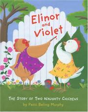 ELINOR AND VIOLET by Patti Beling Murphy
