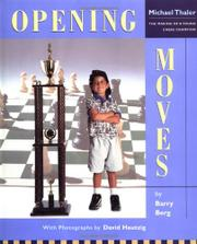 OPENING MOVES by Barry Berg