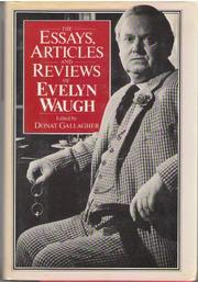 Cover art for THE ESSAYS, ARTICLES AND REVIEWS OF EVELYN WAUGH