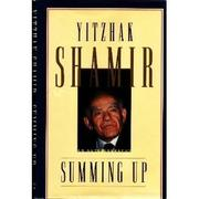 SUMMING UP by Yitzhak Shamir