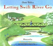LETTING SWIFT RIVER GO by Jane Yolen
