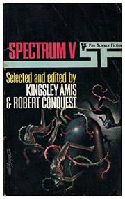 SPECTRUM V by Kingsley Amis