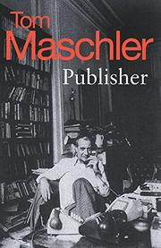 PUBLISHER by Tom Maschler