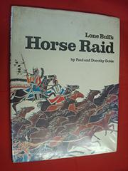 LONE BULL'S HORSE RAID by Paul Goble