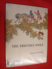 THE FRIENDLY WOLF by Paul Goble