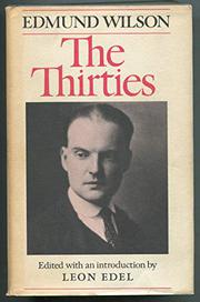 THE THIRTIES by Edmund Wilson