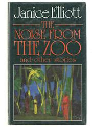 THE NOISES FROM THE ZOO by Janice Elliott