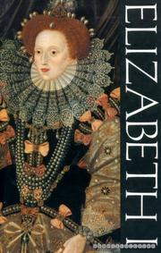 ELIZABETH I by Wallace MacCaffrey