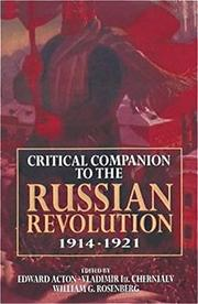 """CRITICAL COMPANION TO THE RUSSIAN REVOLUTION, 1914-1921"" by Edward; Vladimir Iu. Cherniaev & William G. Rosenberg--Eds. Acton"