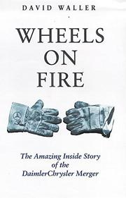 WHEELS ON FIRE by David Waller