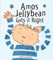 Book Cover for AMOS JELLYBEAN GETS IT RIGHT