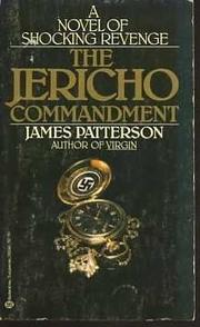 THE JERICHO COMMANDMENT by James Patterson