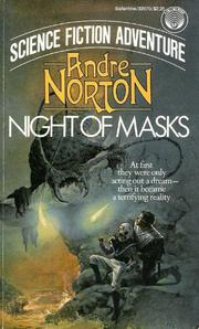 NIGHT OF MASKS by Andre Norton