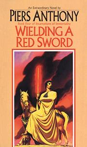 WIELDING A RED SWORD by Piers Anthony