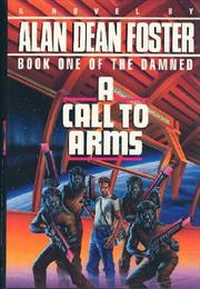 A CALL TO ARMS by Alan Dean Foster