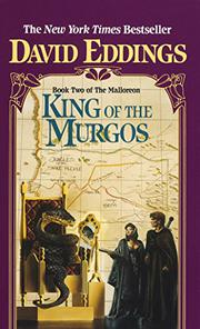 THE KING OF THE MURGOS by David Eddings