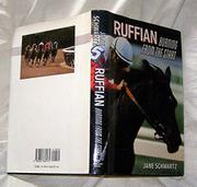 RUFFIAN by Jane Schwartz