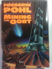 MINING THE OORT by Frederick Pohl