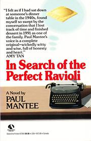 IN SEARCH OF THE PERFECT RAVIOLI by Paul Mantee