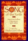 SONG OF THE TURTLE by Paula Gunn Allen