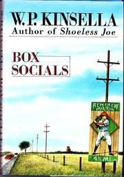 BOX SOCIALS by W.P. Kinsella