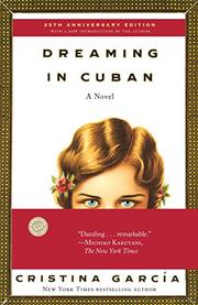 DREAMING IN CUBAN by Cristina Garcia