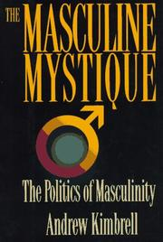THE MASCULINE MYSTIQUE by Andrew Kimbrell