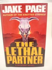 THE LETHAL PARTNER by Jake Page
